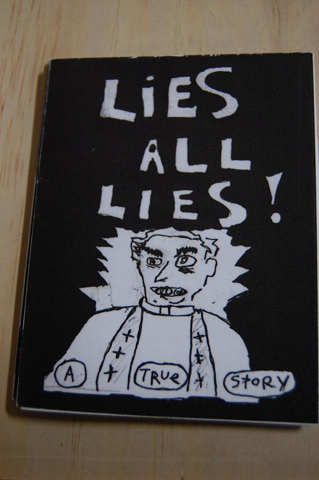 Lies All Lies, zine, Rob Stephens; Hasty Show, Turn-Based Press, 2013